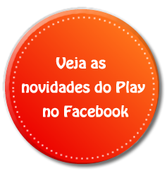 Novidades do Play - Blog